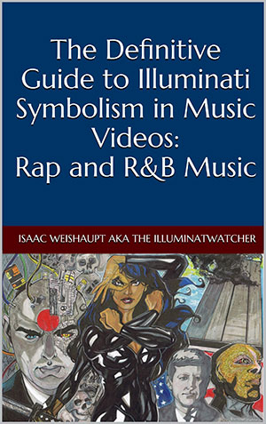 The Definitive Guide to Illuminati Symbolism in Music Videos: Rap and R&B Music